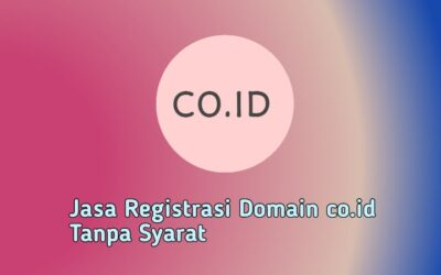 Jasa Registrasi Domain co.id Tanpa Syarat (100% Legal)